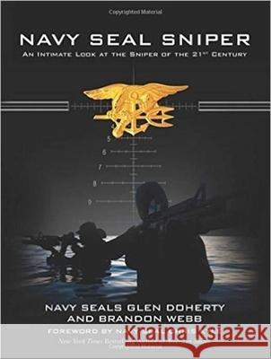 Navy Seal Sniper: An Intimate Look at the Sniper of the 21st Century Glen Doherty Brandon Webb Chris Kyle 9781510714151 Skyhorse Publishing - książka