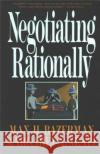Negotiating Rationally Max H. Bazerman Margaret A. Neale 9780029019863 Free Press