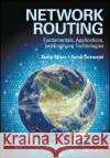 Network Routing: Fundamentals, Applications, and Emerging Technologies Dr Sudip Misra 9780470750063 John Wiley & Sons