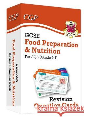 New Grade 9-1 GCSE Food Preparation & Nutrition AQA Revision Question Cards CGP Books CGP Books  9781789084498 Coordination Group Publications Ltd (CGP) - książka