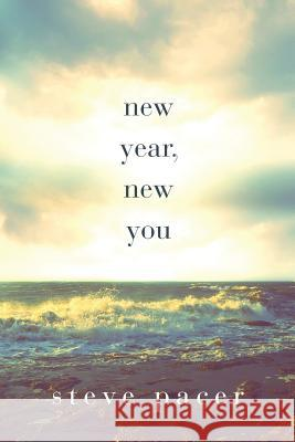 New Year, New You Steve Pacer 9781948608565 Ninestar Press, LLC - książka