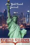 New York Travel Journal: New York Travel Journal, Lined Journal, 6 X 9, 160 Pages