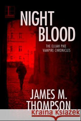 Night Blood James M. Thompson 9781516104116 Kensington Publishing Corporation - książka