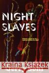 Night Slaves Jerry Sohl 9781542805988 Createspace Independent Publishing Platform