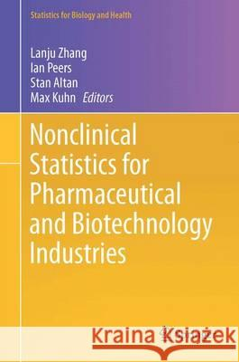 Nonclinical Statistics for Pharmaceutical and Biotechnology Industries Lanju Zhang 9783319235578 Springer - książka