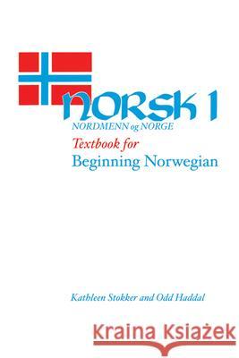 Textbook for Beginning Norwegian Norsk nordmenn og Norge 1