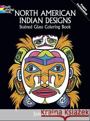 North American Indian Designs Stained Glass Coloring Book John Green 9780486286082 Dover Publications - książka