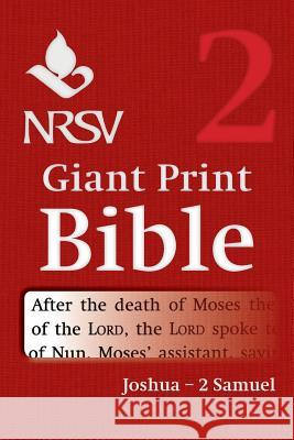 NRSV Giant Print Bible: Volume 2, Joshua 2 Samuel Bible 9781316602294 Cambridge University Press - ksi��ka