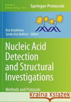 Nucleic Acid Detection and Structural Investigations: Methods and Protocols Kira Astakhova Syeda Atia Bukhari 9781071601402 Humana - książka