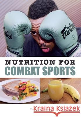 Nutrition for Combat Sports Freddy Brown 9781785001536 Crowood Press (UK) - książka