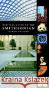 Official Guide to the Smithsonian Smithsonian Institution 9781588345424 Smithsonian Books