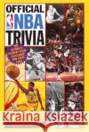 Official NBA Trivia: The Ultimate Team-By-Team Challenge for Hoop Fans