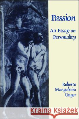 Passion : An Essay on Personality