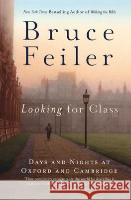 Looking for Class: Days and Nights at Oxford and Cambridge