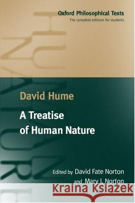 A Treatise of Human Nature : Being an Attempt to Introduce the Experimental Method of Reasoning into Moral Subjects