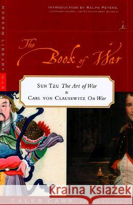 The Book of War: Sun-Tzu the Art of Warfare & Karl Von Clausewitz on War