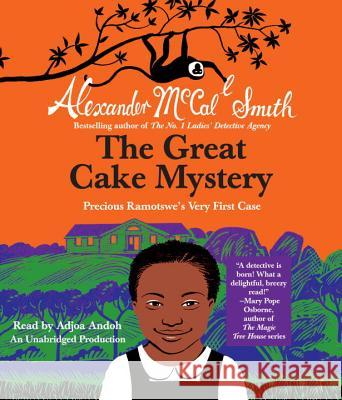 The Great Cake Mystery: Precious Ramotswe's Very First Case - audiobook