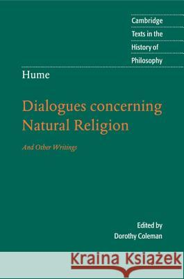 Hume: Dialogues Concerning Natural Religion : And Other Writings