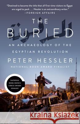 The Buried: An Archaeology of the Egyptian Revolution