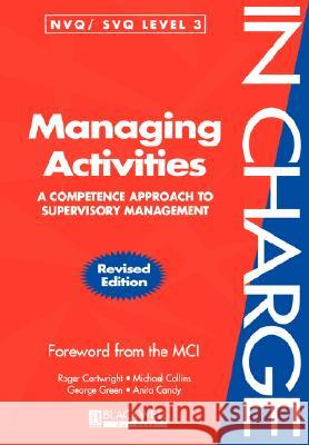 Managing Activities: A Competence Approach to Supervisory Management