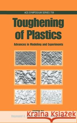 Toughening of Plastics : Advances in Modeling and Experiments