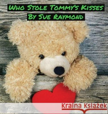 Who Stole Tommy's Kisses