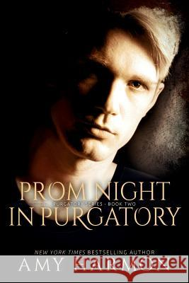 Prom Night in Purgatory: Purgatory Series - Book Two