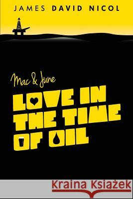 Mac and June: Love in the Time of Oil