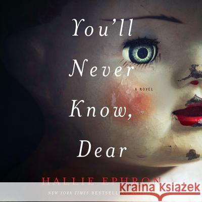 You'll Never Know, Dear: A Novel of Suspense - audiobook