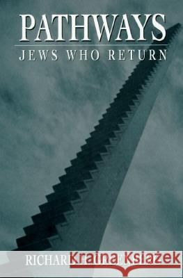 Pathways : Jews Who Return
