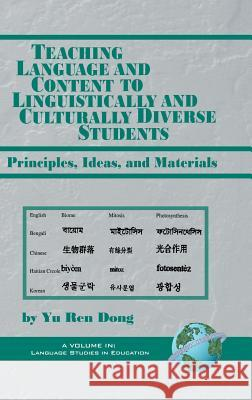 Teaching Language and Content to Linguistically and Culturally Diverse Students : Principles, Ideas, and Materials