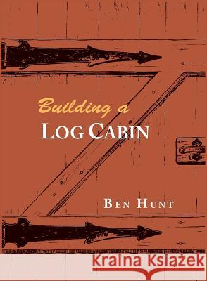 Building a Log Cabin