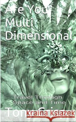 Are You Multidimensional: Travel Through Space and Time