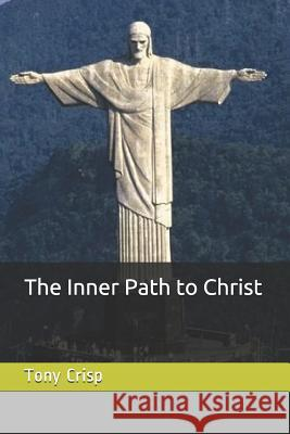 The Inner Path to Christ