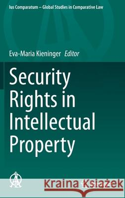 Security Rights in Intellectual Property