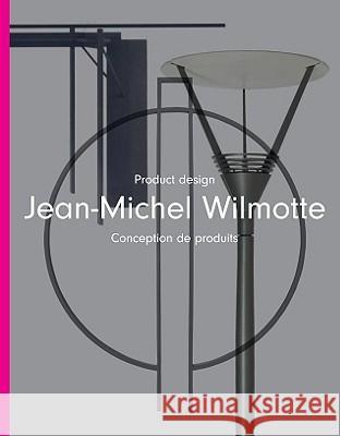 jean michel wilmotte product design conception de produits philip jodido. Black Bedroom Furniture Sets. Home Design Ideas