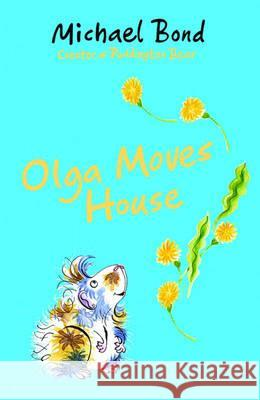 Olga Moves House Michael Bond 9780192754912  - książka