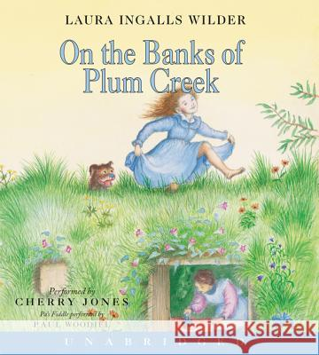On the Banks of Plum Creek CD - audiobook Ingalls Wilde Laura Ingalls Wilder Cherry Jones 9780060544003 Harper Children's Audio - książka