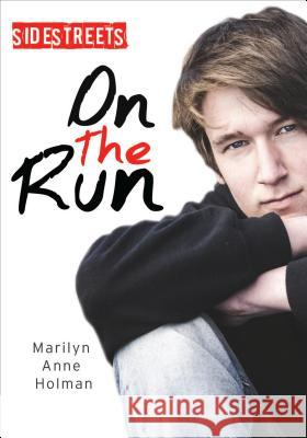 On the Run Marilyn Anne Holman 9781459413993 Lorimer - książka