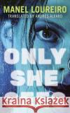 Only She Sees - audiobook Manel Loureiro Andres Alfaro 9781531878184 Brilliance Audio