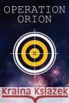 Operation Orion Hulta Gertrude 9781541012653 Createspace Independent Publishing Platform