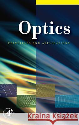 Optics: Principles and Applications K. K. Sharma 9780123706119 Academic Press - książka