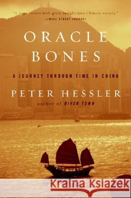 Oracle Bones : A Journey Through Time in China Peter Hessler 9780060826598 Harper Perennial - książka