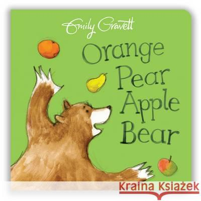 Orange Pear Apple Bear  Gravett, Emily 9781509841219  - książka