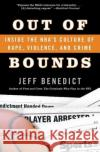 Out of Bounds: Inside the NBAs Culture of Rape, Violence, and Crime