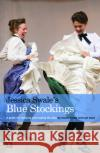 Page to Stage: Blue Stocking  Swale, Jessica 9781848426238