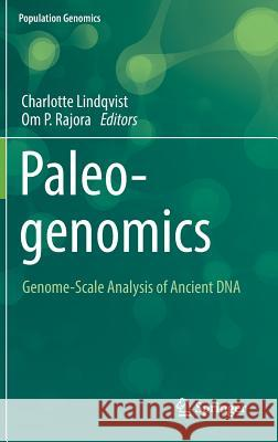 Paleogenomics : Genome-Scale Analysis of Ancient DNA Charlotte Lindqvist Om P. Rajora 9783030047528 Springer - książka