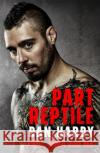 Part Reptile: Ufc, Mma and Me Hardy, Dan 9781472243782