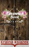 Password Book: 300 Record User and Password - Alphabetical with Tabs - An Internet Password Book - (Password Journal) 5x8 Over 100 Pa Password Book                            MS Password 9781548452971 Createspace Independent Publishing Platform