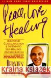 Peace, Love and Healing: Bodymind Communication & the Path to Self-Healing: An Exploration Bernie S. Siegel Siegel 9780060917050 Quill
